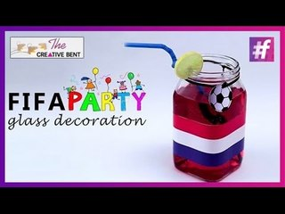 FIFA Finale Special Party Glass Decorations | Easy DIY