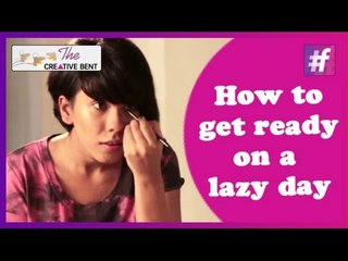 How to Get Ready on a Lazy Day | Easy DIY