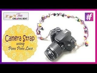Easy DIY   Camera Strap with Pom Pom Lace