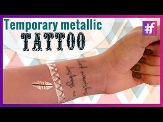 DIY Metallic Temporary Tattoo