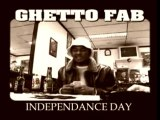 Ghetto Fabulous Gang - Indépendance Day