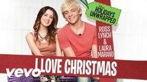 Ross Lynch, Laura Marano - I Love Christmas (Audio)