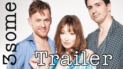3some - Trailer - British Award-Winning Web Series