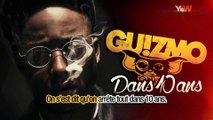 Guizmo - DANS 10 ANS __ 2ème extrait de l'album __ Y & W