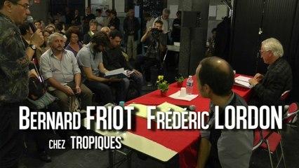 Bernard Friot et Frédéric Lordon chez Tropiques