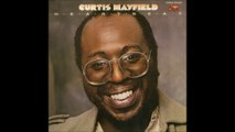 Curtis Mayfield - You're So Good To Me (1979)