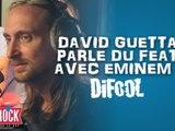 Les vidéos de David Guetta dans la Radio Libre de Difool !