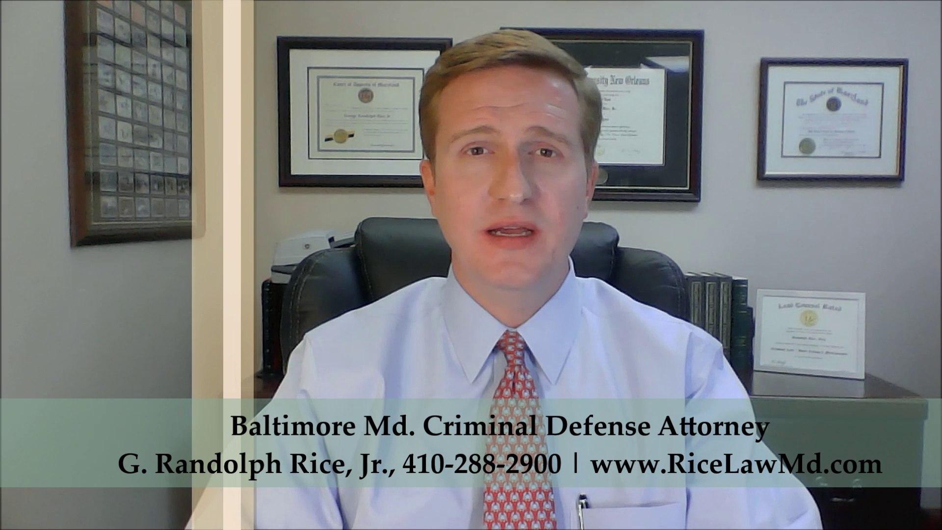 Baltimore Maryland Criminal Defense Attorney G. Randolph Rice Jr.