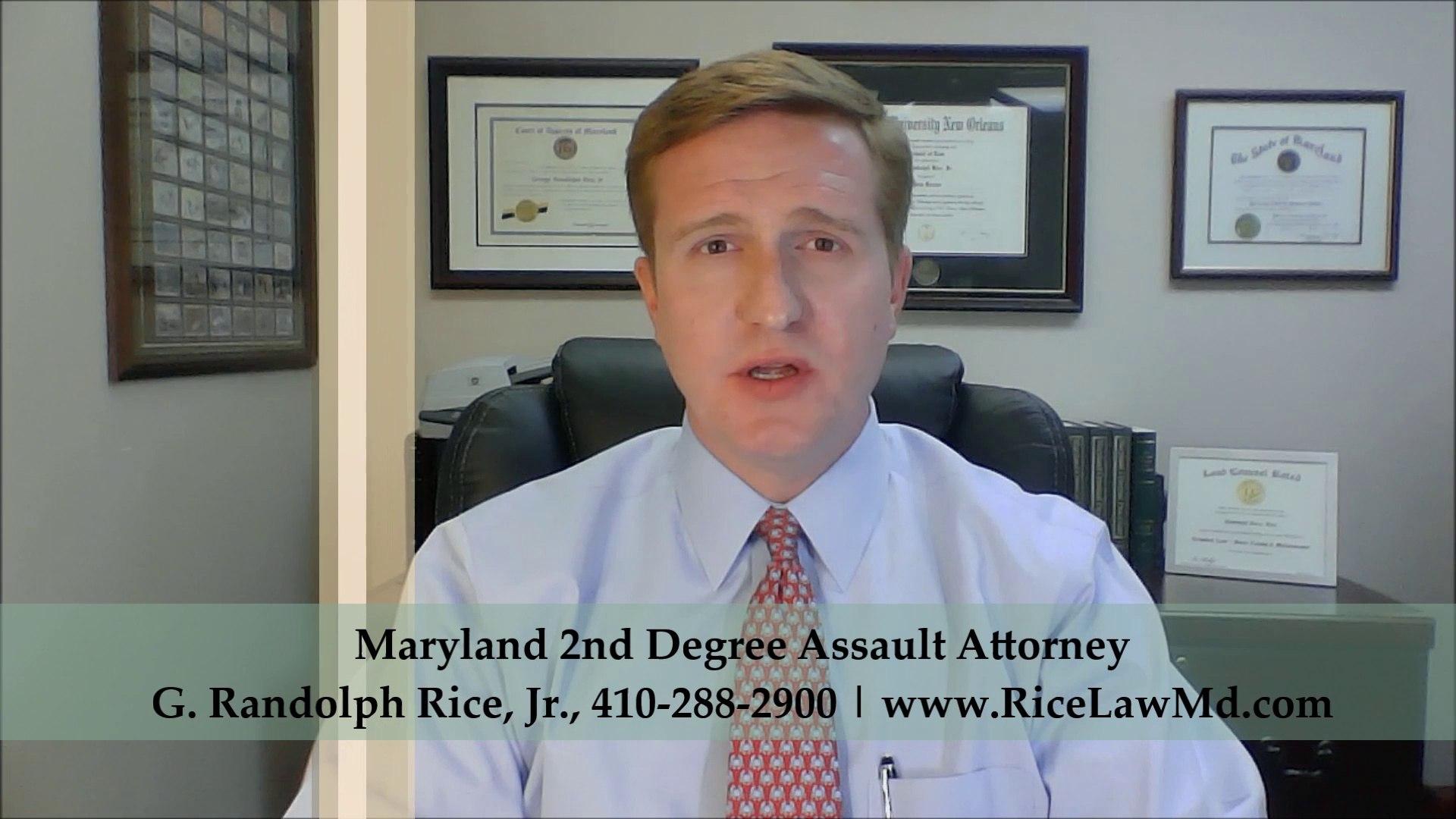 Maryland 2nd Degree Assault Law - Attorney G. Randolph Rice Jr.