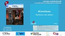 Restitutions des ateliers contributifs lors de la 4e journée contributive à Nantes sur la société face à la métamorphose numérique