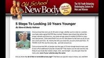 Old School New Body Review _ Tips, Secrets _ Why Buy Old School New Body Program