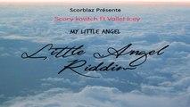 Scory Kovitch Ft. Vallèt Icey - My Little Angel ( Hors Serie ) Reggae 2015 Little Angel Riddim