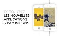 Grand Palais / L'application de l'exposition