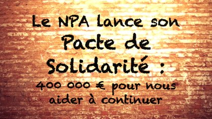 Le pacte de solidarité du NPA