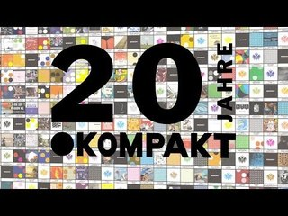 20 Years Of Kompakt - The Pop Documentary