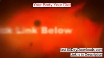 Your Body Your Diet - Your Body Your Diet