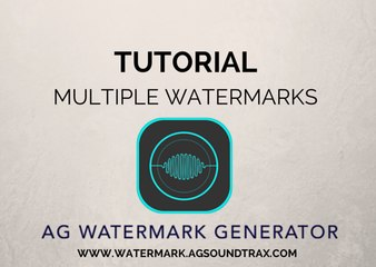 AG AUDIO WATERMARK GENERATOR  TUTORIAL - Adding Watermarks