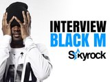 Black M l'interview tournée