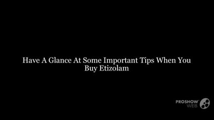 Etizolam Resource | Learn About, Share and Discuss Etizolam