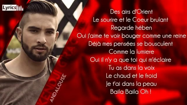 Kendji Girac - Andalouse (Paroles - Lyrics)