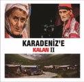 Karadeniz'e Kalan 2 - Zor Sevda - Gökhan Uzunali
