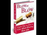 Blow by Blow Review - Blow by Blow Scam