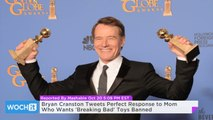 Bryan Cranston Tweets Perfect Response To Mom Who Wants 'Breaking Bad' Toys Banned