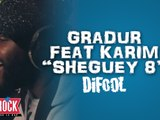 "Gradur feat Karim "" Sheguey 8"" en live dans la Radio libre de Difool !"