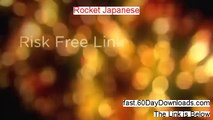 Rocket Japanese Download the Program Free of Risk - 60 day guarantee