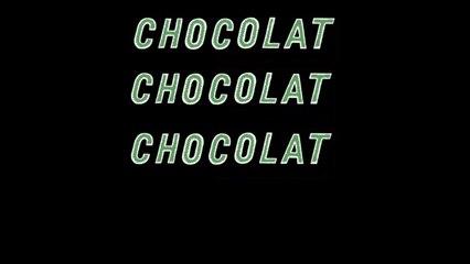 Chocolat - Lancement de Tss Tss Teaser