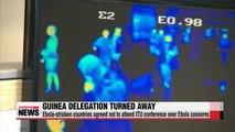 ITU delegates from Guinea fly back home over Ebola concerns