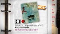 TV3 - 33 recomana - La passió segons Carol Rama. MACBA. Barcelona