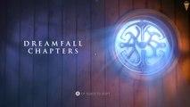 Dreamfall Chapter -1- Le monde des Histoires