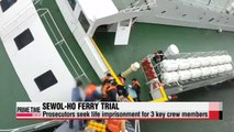 Prosecutors demand death penalty for Sewol-ho ferry captain