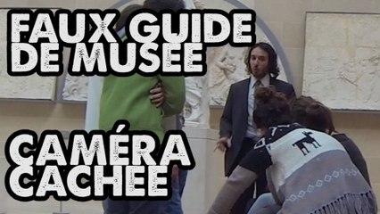 FAUX GUIDE AU MUSÉE EN CAMÉRA CACHÉE