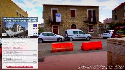 Chantier de la maison cantonnière à Propriano pour la création de l'office du Tourisme