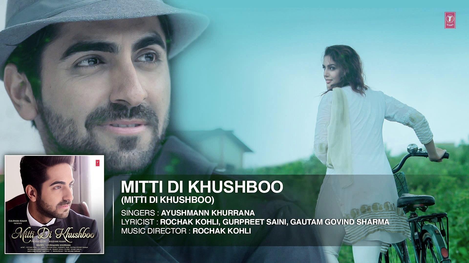 'Mitti Di Khushboo' FULL AUDIO Song Ayushmann Khurrana Rochak Kohli