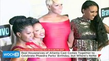 Real Housewives Of Atlanta Cast Comes Together To Celebrate Phaedra Parks' Birthday, But Where's NeNe Leakes?