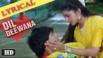 Lyrical: Dil Deewana with Lyrics   Maine Pyar Kiya   Salman Khan, Bhagyashree