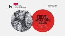 Cheveu / Messer Chups / Traams / Festival d'Ile de France 2014 / 11 oct. 2014