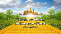 Visitation to Heaven and Message of Jesus (Coming Back Soon) - Maurice Sklar (Heaven Testimony)