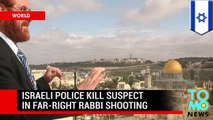 Yehudah Glick shooting - Israeli police shoot dead Palestinian suspect in attempted assassination.