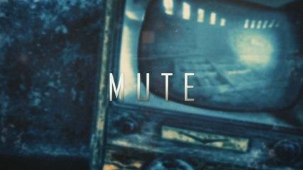 MUTE - Teaser Ligth
