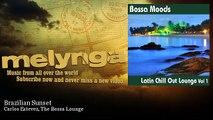 Carlos Estevez, The Bossa Lounge - Brazilian Sunset