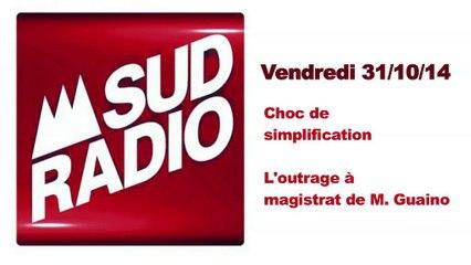À Sud Radio, sur le choc de simplification & l'outrage de M. Guaino