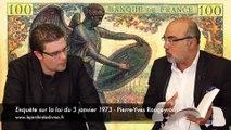"""Entretien sur le livre """"Enquête sur la loi du 3 janvier 1973"""" de Pierre-Yves Rougeyron avec P. Jovanovic"""