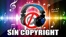 Music no copyright o Musica Sin Copyright Soundtrack - #1