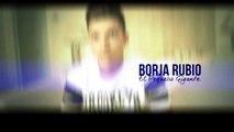 Borja Rubio - No Te Vayas