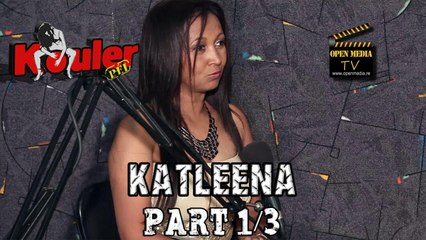Kouler Pei - Katleena - Novembre 2014 - Part 1/3