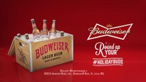 Budweiser Encourages Drinkers To 'Round Up Your Buds' This Holiday Season